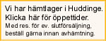 Hmtlager i Huddinge. Klicka fr info. om ppettider.